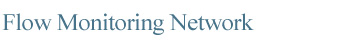 Flow Monitoring Network